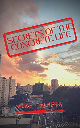 secrets of the concrete life cover